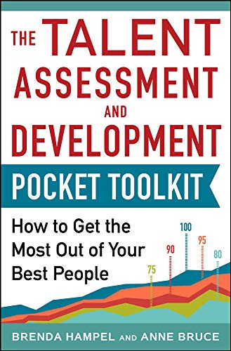 9780071840446: Talent Assessment and Development Pocket Tool Kit: How to Get the Most out of Your Best People (Business Books)
