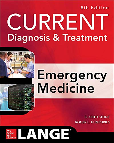 9780071840613: CURRENT Diagnosis and Treatment Emergency Medicine, Eighth Edition (Current Diagnosis and Treatment of Emergency Medicine)