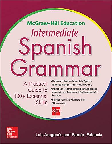 9780071840675: McGraw-Hill Education Intermediate Spanish Grammar