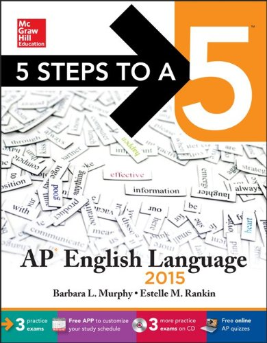 9780071840736: 5 Steps to a 5 AP English Language with CD-ROM, 2015 Edition (5 Steps to a 5 on the Advanced Placement Examinations Series)