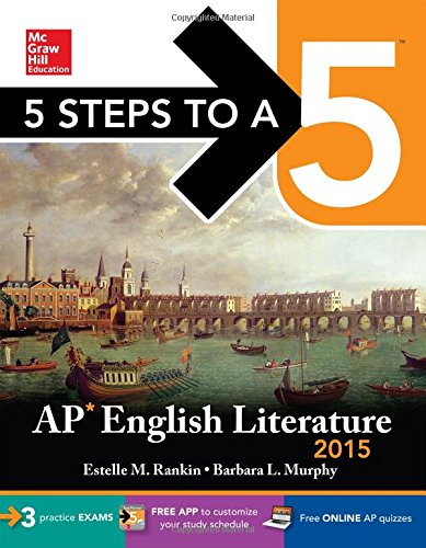9780071840750: 5 Steps to a 5 AP English Literature, 2015 Edition (5 Steps to a 5 on the Advanced Placement Examinations Series)