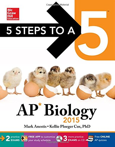 9780071840798: 5 Steps to a 5 AP Biology with CD-ROM, 2015 Edition (5 Steps to a 5 on the Advanced Placement Examinations Series)