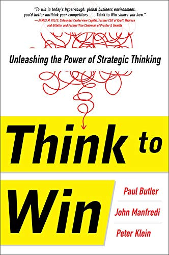 9780071840958: Think to Win: Unleashing the Power of Strategic Thinking