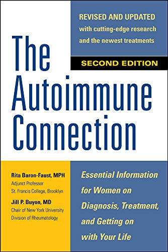 9780071841221: The Autoimmune Connection: Essential Information for Women on Diagnosis, Treatment, and Getting On With Your Life