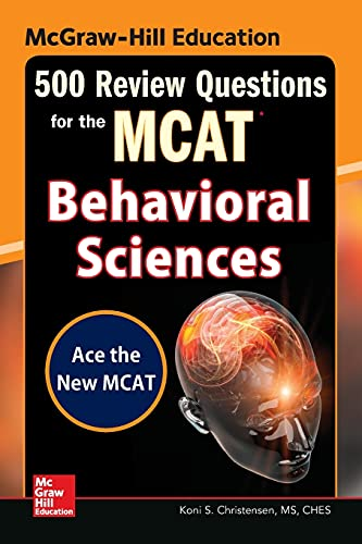 9780071841399: McGraw-Hill Education 500 Review Questions for the MCAT: Behavioral Sciences (Test Prep)