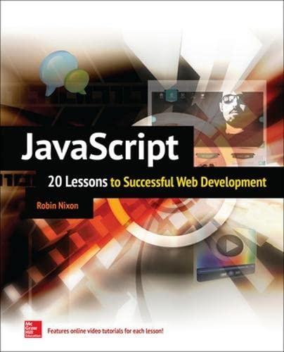 JavaScript: 20 Lessons to Successful Web Development: Nixon, Robin
