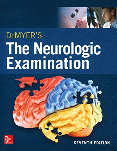 9780071841610: DeMyer's The Neurologic Examination: A Programmed Text, Seventh Edition