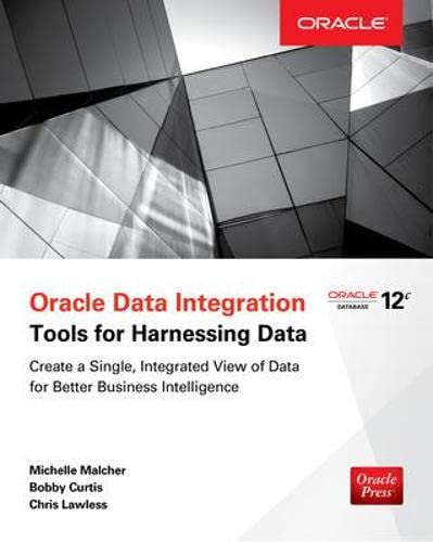 9780071841658: Oracle Data Integration: Tools for Harnessing Data
