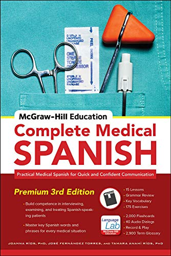 9780071841887: McGraw-Hill Education Complete Medical Spanish: Practical Medical Spanish for Quick and Confident Communication (NTC Foreign Language)