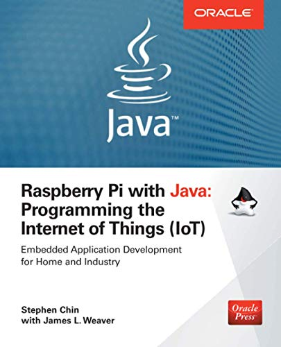 9780071842013: Raspberry Pi with Java: Programming the Internet of Things (IoT) (Oracle Press) (Programming & Web Development - OMG)