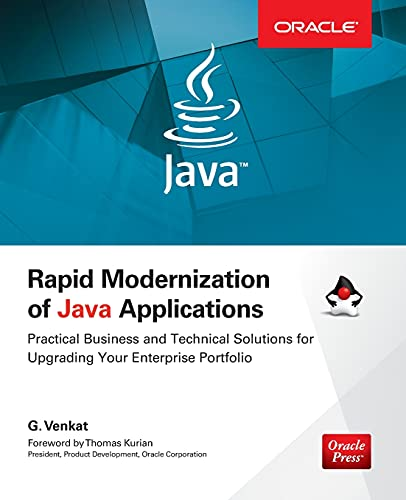 9780071842037: Rapid Modernization of Java Applications: Practical Business and Technical Solutions for Upgrading Your Enterprise Portfolio (Oracle Press)