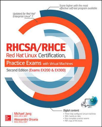 9780071842082: RHCSA/RHCE Red Hat Linux Certification Practice Exams with Virtual Machines, Second Edition (Exams EX200 & EX300) (Certification & Career - OMG)