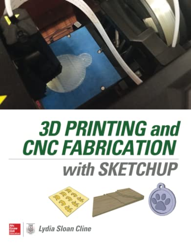 9780071842419: 3d Printing and Cnc Fabrication With Sketchup