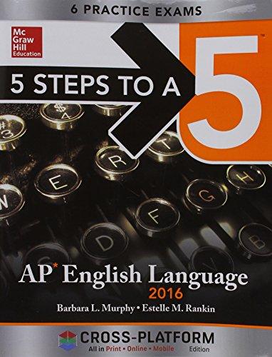 9780071843188: 5 Steps to a 5 AP English Language 2016, Cross-Platform Edition (5 Steps to a 5 English Language)