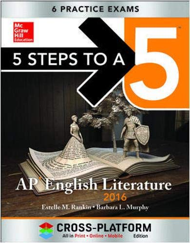 9780071843201: 5 Steps to a 5 AP English Literature 2016, Cross-Platform Edition