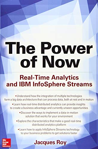 9780071843379: The Power of Now: Real-Time Analytics and IBM InfoSphere Streams