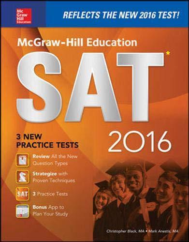 9780071843447: McGraw-Hill Education SAT 2016 Edition (Mcgraw Hill's Sat)