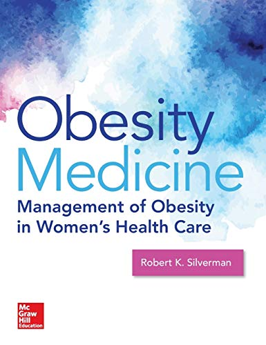 9780071843515: Obesity Medicine: Management of Obesity in Women's Health Care