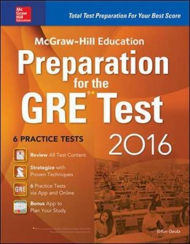 9780071843584: McGraw-Hill Education Preparation for the GRE Test 2016: Strategies + 6 Practice Tests + 2 Apps