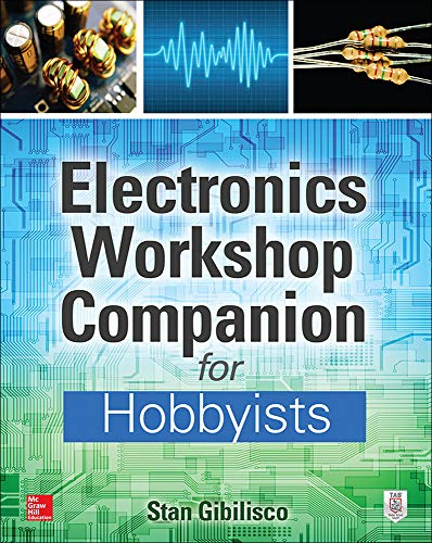 9780071843805: Electronics Workshop Companion for Hobbyists