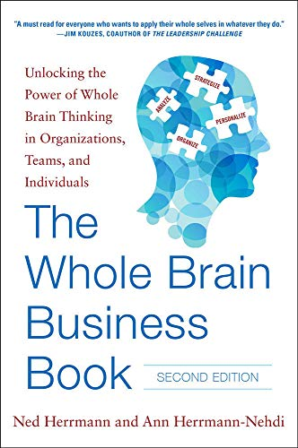 9780071843829: The Whole Brain Business Book, Second Edition: Unlocking the Power of Whole Brain Thinking in Organizations, Teams, and Individuals