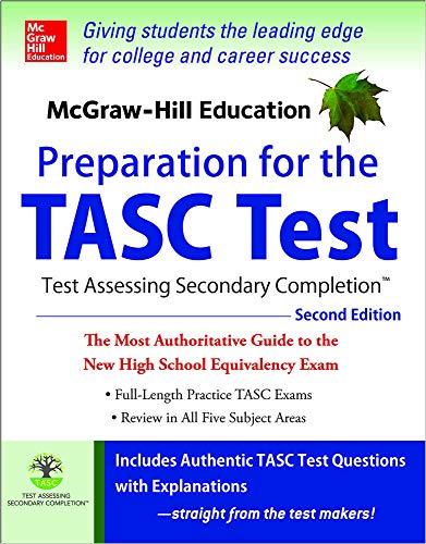 9780071843874: McGraw-Hill Education Preparation for the TASC Test 2nd Edition: The Official Guide to the Test (Mcgraw Hill's Tasc)