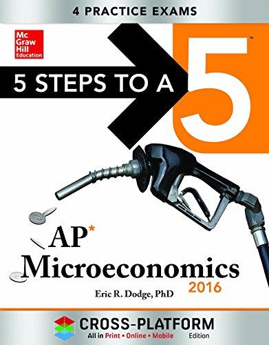 9780071844413: 5 Steps to a 5 AP Microeconomics 2016, Cross-Platform Edition
