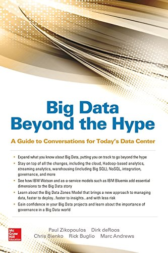 Big Data Beyond the Hype: A Guide to Conversations for Today's Data Center (Database & ERP...