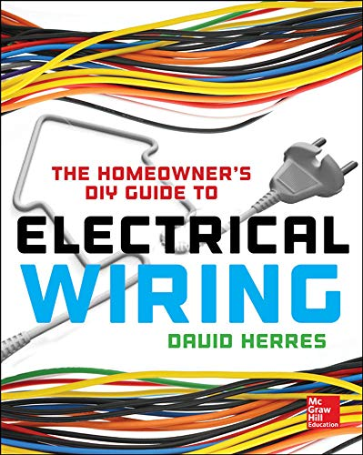 9780071844758: The Homeowner's DIY Guide to Electrical Wiring