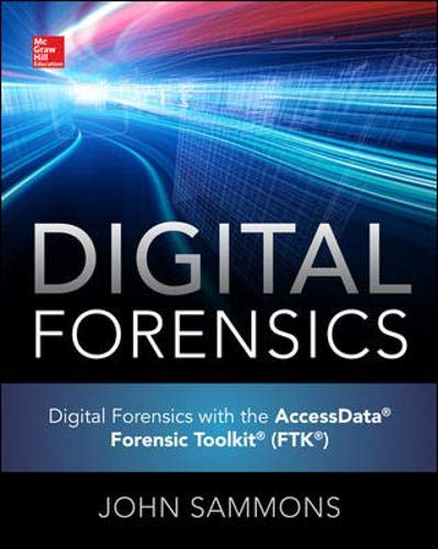 9780071845021: Digital Forensics with the AccessData Forensic Toolkit (FTK)
