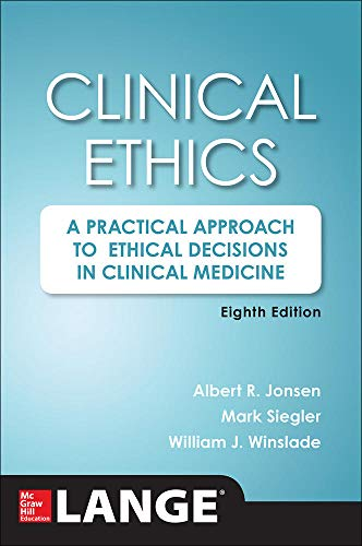 9780071845069: Clinical Ethics, 8th Edition: A Practical Approach to Ethical Decisions in Clinical Medicine, 8E (A & L Lange Series)