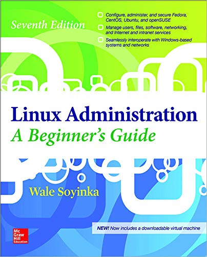 9780071845366: Linux Administration: A Beginner's Guide, Seventh Edition