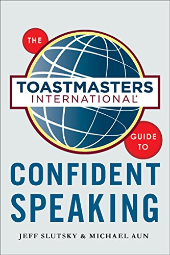 9780071845861: The Toastmasters International Guide to Confident Speaking