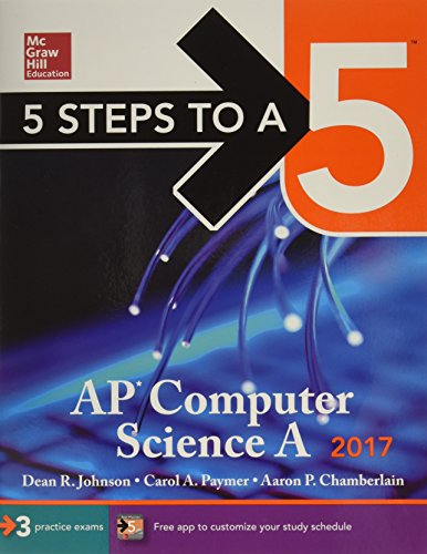 9780071845908: Ap Computer Science 2017 (5 Steps to a 5)
