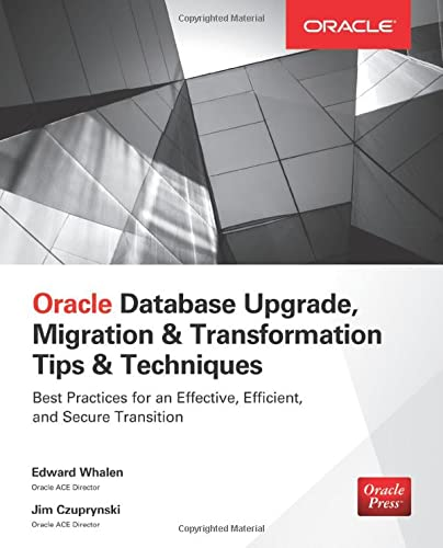 9780071846059: Oracle Database Upgrade, Migration & Transformation Tips & Techniques