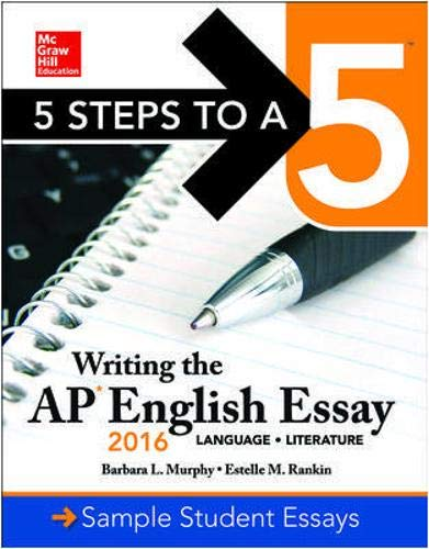 9780071846233: 5 Steps to a 5: Writing the AP English Essay 2016