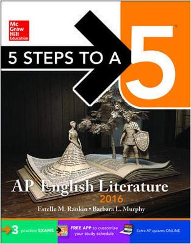 9780071846288: 5 Steps to a 5 AP English Literature 2016 (5 Steps to a 5 on the Advanced Placement Examinations Series)