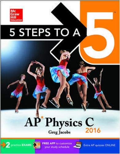 9780071846424: 5 Steps to a 5 AP Physics C 2016