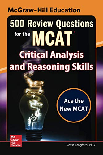 9780071846592: McGraw-Hill Education 500 Review Questions for the MCAT: Critical Analysis and Reasoning Skills