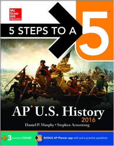 9780071846677: 5 Steps to a 5 AP US History 2016 (5 Steps to a 5 on the Advanced Placement Examinations)