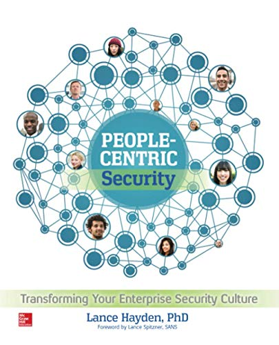 9780071846776: People-Centric Security: Transforming Your Enterprise Security Culture (Networking & Communication - OMG)