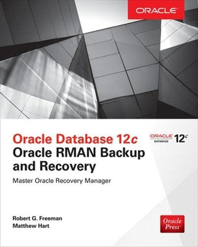 9780071847438: Oracle Database 12c Oracle RMAN Backup and Recovery (Database & ERP - OMG)