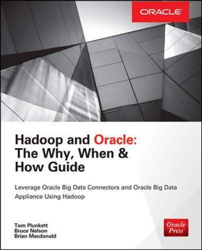 9780071847483: Hadoop and Oracle: The Why, When & How Guide (Oracle Press)