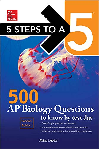 9780071847520: 5 Steps to a 5 500 AP Biology Questions to Know by Test Day, 2nd edition