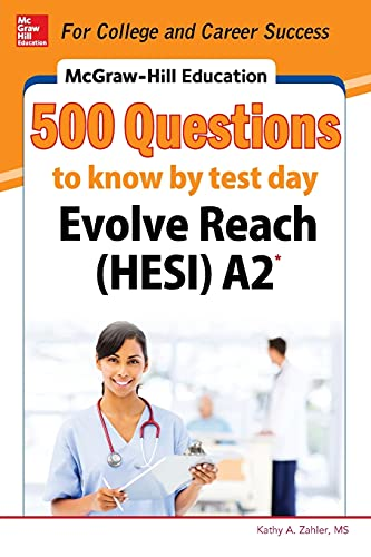 9780071847728: McGraw-Hill Education 500 Evolve Reach (HESI) A2 Questions to Know by Test Day