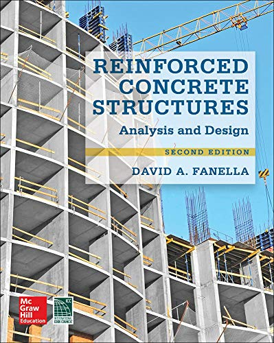 9780071847841: Reinforced Concrete Structures: Analysis and Design, Second Edition (P/L Custom Scoring Survey)