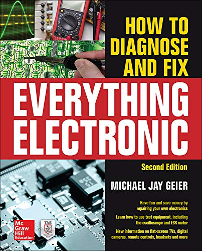 9780071848299: How to Diagnose and Fix Everything Electronic, Second Edition