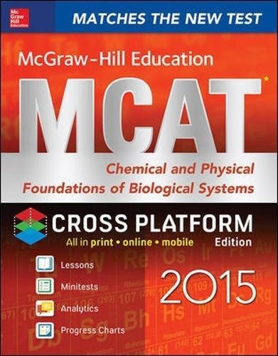 9780071848848: McGraw-Hill Education MCAT Chemical and Physical Foundations of Biological Systems 2015, Cross-Platform Edition (Mcgraw-Hill Education Mcat Preparation)