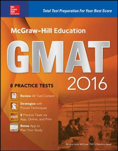 9780071848923: McGraw-Hill Education GMAT 2016: Strategies + 8 Practice Tests + 11 Videos + 2 Apps (Mcgraw Hill Education Gmat Premium)