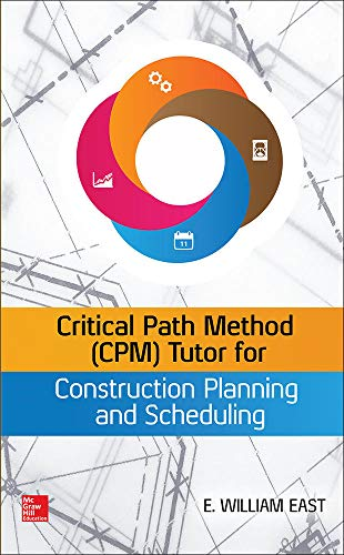9780071849234: Critical Path Method (CPM) Tutor for Construction Planning and Scheduling